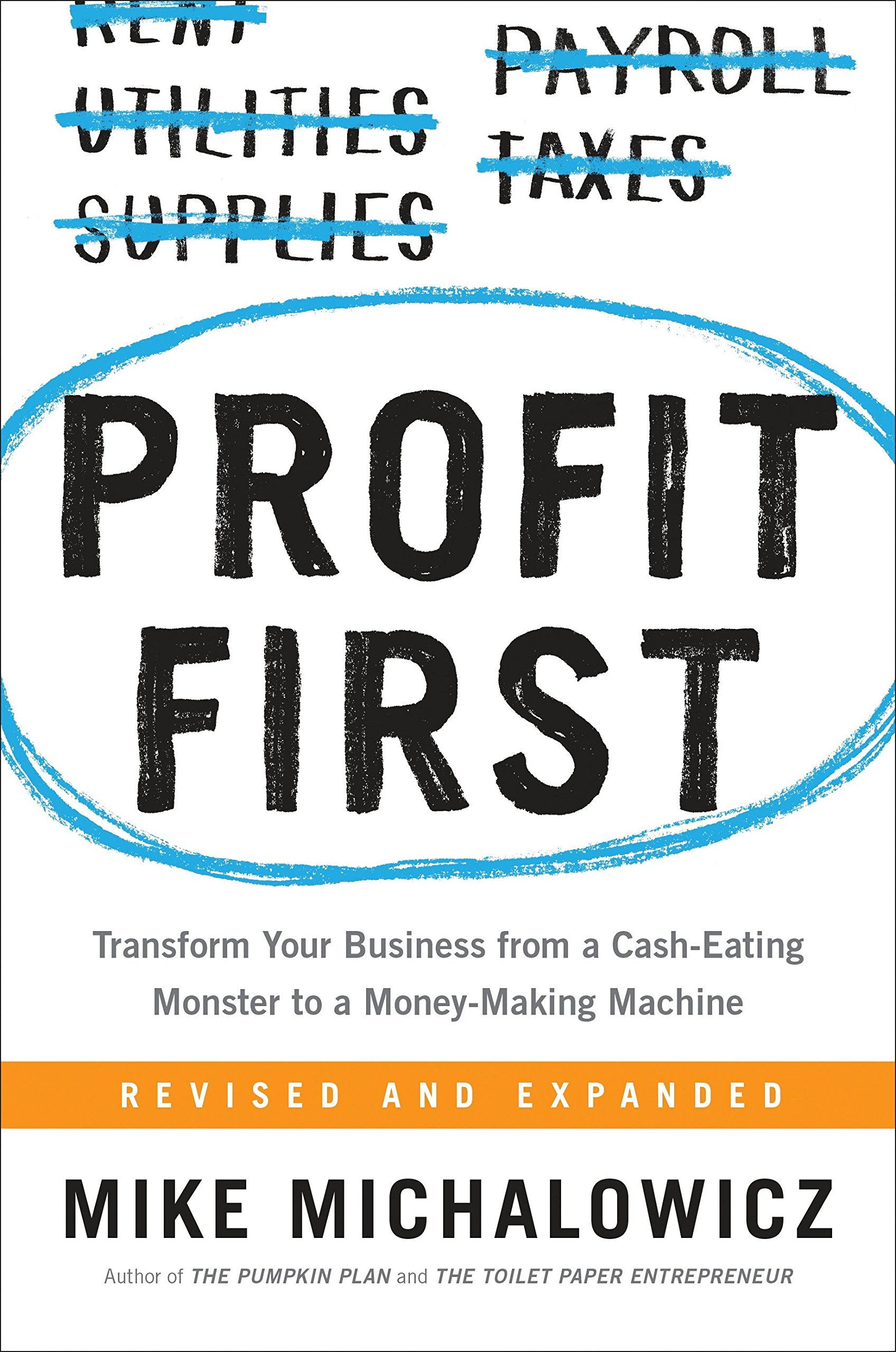 Profit First by Mike Michalowicz - Available at My Business Coach